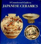 A Connoisseurs Guide to Japanese Ceramics